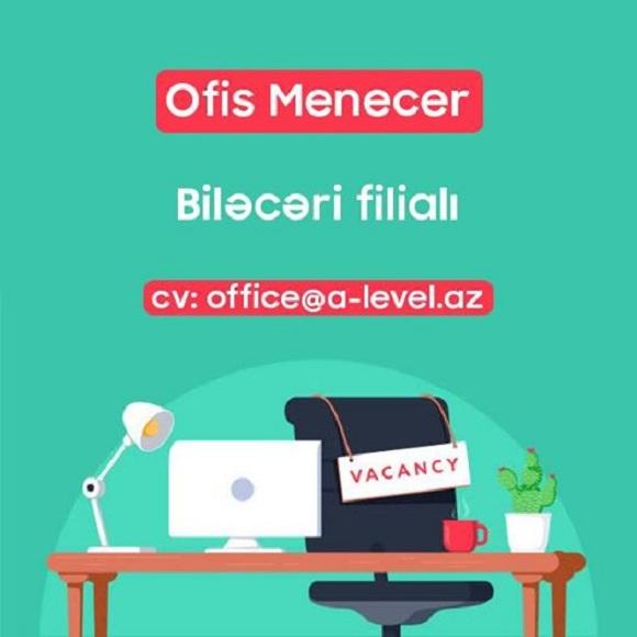 Ofis meneceri vəzifəsinə VAKANSİYA! - 1