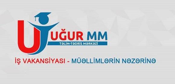 """Müəllimlər üçün vakansiyalar elan edilir - """"UĞUR MM """" Təlim- Tədris Mərkəzi"""