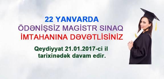 22 Yanvar tarixində saat 10:00-da - Ödənişsiz Magistr Sınaq İmtahanına dəvətlisiniz