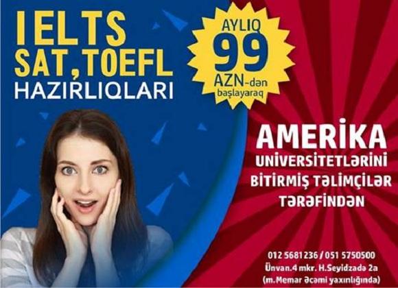 İELTS, SAT, TOEFL hazırlığına tələsin