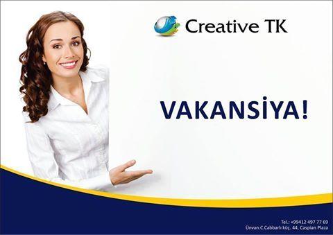 Yeni filiala işçilər tələb olunur (Creative TK) - 1