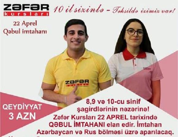 22 Aprel tarixində Zəfər Kurslarında qəbul imtahanıdır - 1