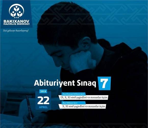 Abituriyent Sınaq 7 imtahanı 22 apreldə keçiriləcəkdir - 1