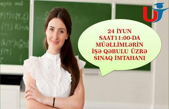 Müəllimlərin İşə Qəbulu üzrə sınaq imtahanı - 1