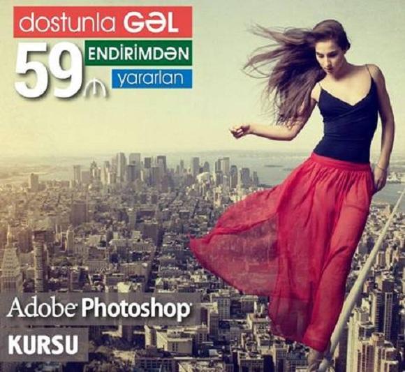 """""""0""""-dan peşəkar səviyyəyə qədər Adobe Photoshop Kursu - 1"""