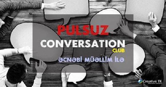 Əcnəbi müəllimlə ÖDƏNİŞSİZ conversation club-a hər kəs dəvətlidir!