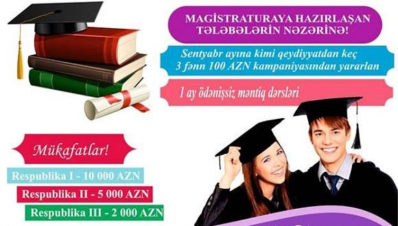 Magistratura hazırlığı üzrə möhtəşəm kampaniya - 1